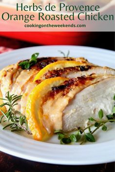a crowd pleaser! The combination of the herbs with the tangy citrus, seeping into the succulent chicken, is out of this world! #chicken #orange #herbsdeprovence #roastedchicken Roast Chicken Recipes, Roasted Chicken, Herbs De Provence Chicken, Yum Yum Chicken, Healthy Cooking, Cooking Time, Crowd, Main Dishes, Orange