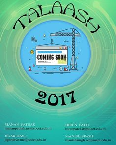 TALASH 2017........ Coming Soon.. Stay connected for further updates.  #SilverOak #Ahmedabad  #Talent #TALASH #2k17 #SOCET #ComingSoon