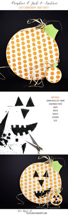 Easy Embroidery Hoop Pumpkins & Jack-O-Lanterns | Kim Byers, TheCelebrationShoppe.com #decoratingpumpkins #jackolantern #pumpkin