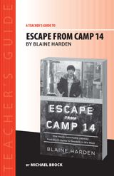 Escape from Camp 14 Teacher's Guide | Open students' eyes to the secrets of the world's most repressive totalitarian state, North Korea. https://www.teachervision.com/north-korea/literature-guide/75001.html #nonfiction #CommonCore #history #journalism