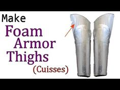 Make Craft Foam Knights Thighs (Cuisses)