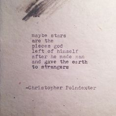 The Universe and Her, and I poem #145 written by Christopher Poindexter