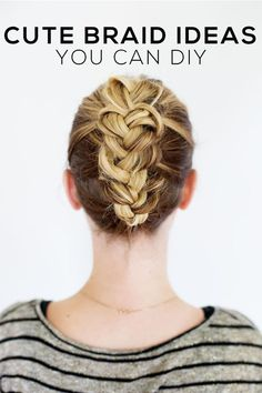 cute braids you can DIY