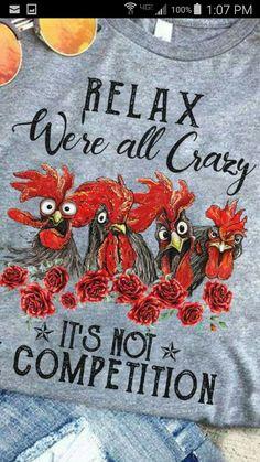 Chicken Signs, Chicken Humor, Slogan Tshirt, Diy Shirt, T Shirts With Sayings, Mom Shirts, Funny Tees, Funny Tshirts, Cute Quotes