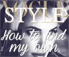 How to find my Style - A short guide