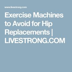 It's important that you know the exercise machines to avoid after a hip replacement, as your mobility will be limited and you want to avoid certain movements. Best Workout Machine, Workout Machines, Hip Arthritis, Sunscreen Spf 50, Hip Replacement, Blood Test, No Equipment Workout, Fitness Goals, Surgery