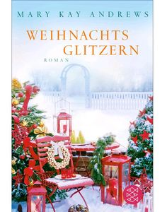 Weihnachtsglitzern: Roman eBook: Mary Kay Andrews, Maria Poets: Amazon.de: Kindle-Shop