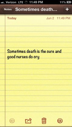 Good nurses do cry!!! This is exactly the quote I needed today!!! God works in mysterious ways!!