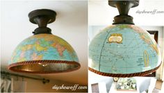 It's pretty likely that you have a globe or two lying around. And if you don't, you can easily pick one up at a resale shop or garage sale. This tutorial from DIY Show Off shows you how to make a light fixture (or two) from your old globe. Globe Light Fixture, Light Fixtures, Old Globe, Globe Crafts, Kitchen Nightmares, Welcome To My House, Globe Lights, Statements, Led
