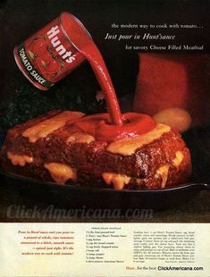 Cheese-Filled Meatloaf    1964 recipe from old Hunt's ad