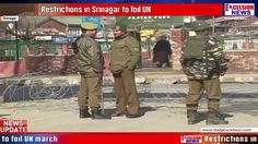 Restrictions in Srinagar to foil UN march