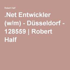 .Net Entwickler (w/m) - Düsseldorf - 128559   Robert Half
