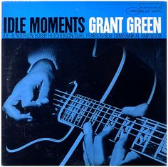 Barnes & Noble® has the best selection of Jazz Hard Bop Vinyl LPs. Buy Grant Green's album titled Idle Moments [Reissue] to enjoy in your home or car, or Bobby Hutcherson, Blue Note Jazz, Joe Henderson, Francis Wolff, Jazz Standard, Vinyl Sleeves, Pochette Album, Album Cover Design, Lp Cover