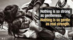 """Nothing is so strong as gentleness. Nothing is so gentle as real strength. Academy Of Martial Arts, Mixed Martial Arts, Krav Maga Martial Arts, Bjj Memes, Jiu Jitsu Training, Martial Arts Quotes, Learn Krav Maga, Ju Jitsu, Brazilian Jiu Jitsu"