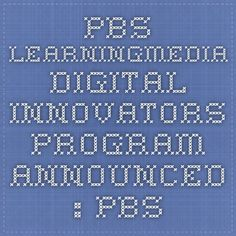 Today, PBS LearningMedia, an on-demand media service offering thousands of digital resources for educators, announced the 2014 PBS LearningMedia Digital ...