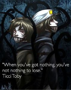 I got Ticci Toby.Which Creepypasta Battles Their Inner Demons for You? Creepypasta Quotes, Creepypasta Ticci Toby, Creepypasta Proxy, Ben Drowned, Inner Demons, My Demons, Scary Stories, Horror Stories, Fanfiction