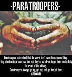 Motivational Quotes For My Bf Airborne Army, Airborne Ranger, 82nd Airborne Division, Army Infantry, Military Quotes, Military Humor, Military Life, Military Art, Indian Army Special Forces