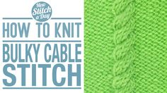 How to Knit the Bulky Cable Stitch (English Style). For written instructions and photos please visit: . This video knitting tutorial will help you learn how to knit the bulky cable stitch. This is about as basic a cable stitch one can find. Knitting Help, Knitting Stiches, Knitting Videos, Crochet Stitches Patterns, Crochet Videos, Loom Patterns, Stitch Patterns, Knitting Patterns, Cable Knitting