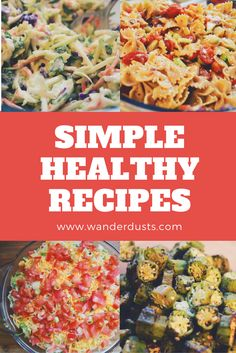 Quick and easy healthy recipes! - Wander Dust Blog