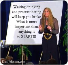 FSTS -- wherever it is next summer...💛  ((How often times do we wait before actually starting. Starting is the most important step to success. Thanks to Dani Johnson))
