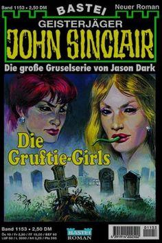 John Sinclair Nr. 1153: Die Gruftie - Girls