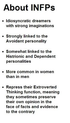 INFP - That last one is the one that is slowly making my husband lose his mind...