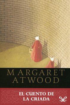 El cuento de la criada – Margaret Atwood en PDF | Libros Gratis