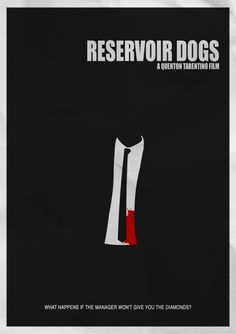 Reservoir Dogs by Quentin Tarantino Best Movie Posters, Minimal Movie Posters, Minimal Poster, Cinema Posters, Movie Poster Art, Simple Poster, Pulp Fiction, Tarantino Films, Quentin Tarantino