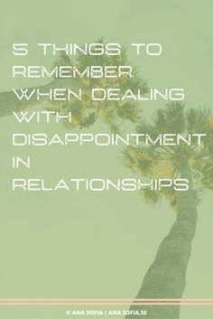 Positive Psychology   Disappointment in relationships.