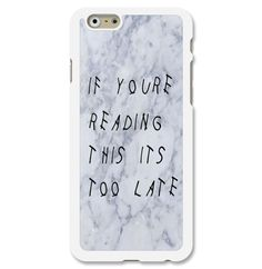 If Youre Reading This Its Too Late Marble iPhone Cases