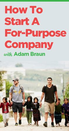 How to Start a For-Purpose Company