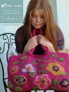 #08 - Felted Bags: Book by Ella Rae | Knitting Fever - beautiful felted bag