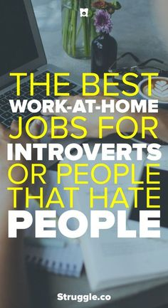 Introverts One of the best things about working from home is not having to deal with people. Here are the best work-at-home jobs for introverts or people that hate people. Earn Money From Home, Earn Money Online, Online Jobs, Way To Make Money, Money Fast, Big Money, Work From Home Opportunities, Work From Home Jobs, Business Opportunities