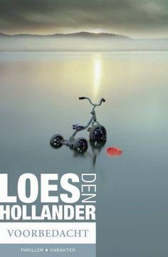 Komt in nov. 2014 uit: Voorbedacht van Loes den Hollander
