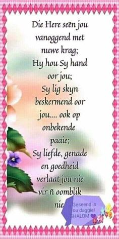 Afrikaanse Quotes, Goeie More, Hash Browns, Prayer Board, Hobbies And Crafts, Christianity, Good Morning, Poems, Prayers