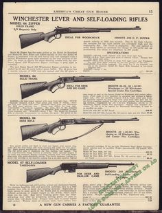 1940 WINCHESTER Model 64, Zipper, Deer Rifle & 07 Self-Loader Takedown Rifle…