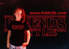 Friends don't lie! #friendsdontlie #strangerthings #kmikze #shirtdesign