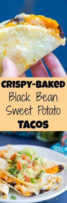 These Crispy Baked Black Bean and Sweet Potato Tacos just take 30 Minutes to mak. These Crispy Baked Black Bean and Sweet Potato Tacos just take 30 Minutes to make for a delicious v Veggie Recipes, Mexican Food Recipes, Whole Food Recipes, Cooking Recipes, Recipes Dinner, Vegetarian Cooking, Beans Recipes, Meatless Recipes, Vegetarian Tacos