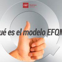 ¿Qué es el modelo EFQM?