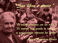 Mujeres Famosas: MARIA MONTESSORI - ITALIA Maria Montessori, Montessori Quotes, Books, Movie Posters, Movies, School, Educational Quotes, Pretty Quotes, Montessori Activities