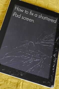 How to fix a shattered iPad screen #tech #fix #tip