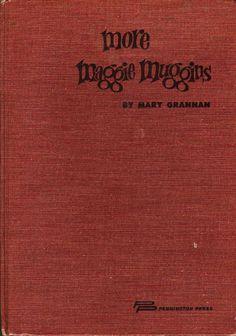 More Maggie Muggins - Mary Grannan - Bernard Zalusky - 1959 - Vintage Book
