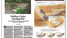 A generously illustrated guide to building a retaining wall from heavy wood timbers, including construction and drainage details that make a wall durable. Retaining Wall Drainage, Wooden Retaining Wall, Sleeper Retaining Wall, Building A Retaining Wall, Retaining Walls, Outdoor Plants, Outdoor Gardens, Outdoor Spaces, House Furniture Design