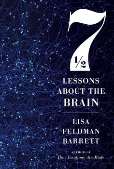 Seven and a Half Lessons About the Brain Date, Book Club Books, Good Books, Free Books, Stumbling On Happiness, Houghton Mifflin Harcourt, Short Essay, Science Books, Science Store