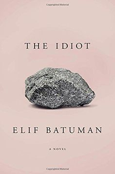 The Idiot. Click on the book title to request this book at the Bill or Gales Ferry Libraries 3/17.