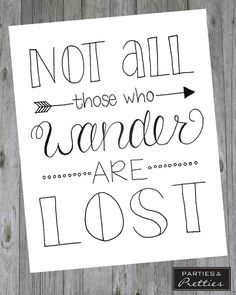 Not All Those Who Wander Are Lost - Black  White - Wanderlust - Handlettered…