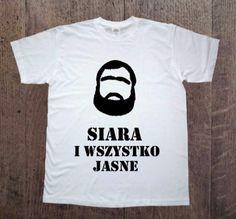 Siara+i+wszystko+jasne,+Męska+koszulka+z+nadrukiem+w+DDshirt+na+DaWanda.com