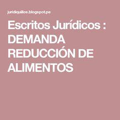 Escritos Jurídicos : DEMANDA REDUCCIÓN DE ALIMENTOS