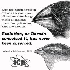 """Institute for Creation Research """"Evolution vs. Darwin"""" . . .""""variations is limited within kinds."""" N. Jeanson Ph.D."""