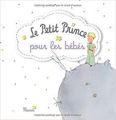 Amazon.fr - Le Petit Prince pour les bébés - Fleurus - Livres